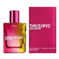 Zadig&Voltaire This is Love! Eau de Parfum Pour Elle 30 ml